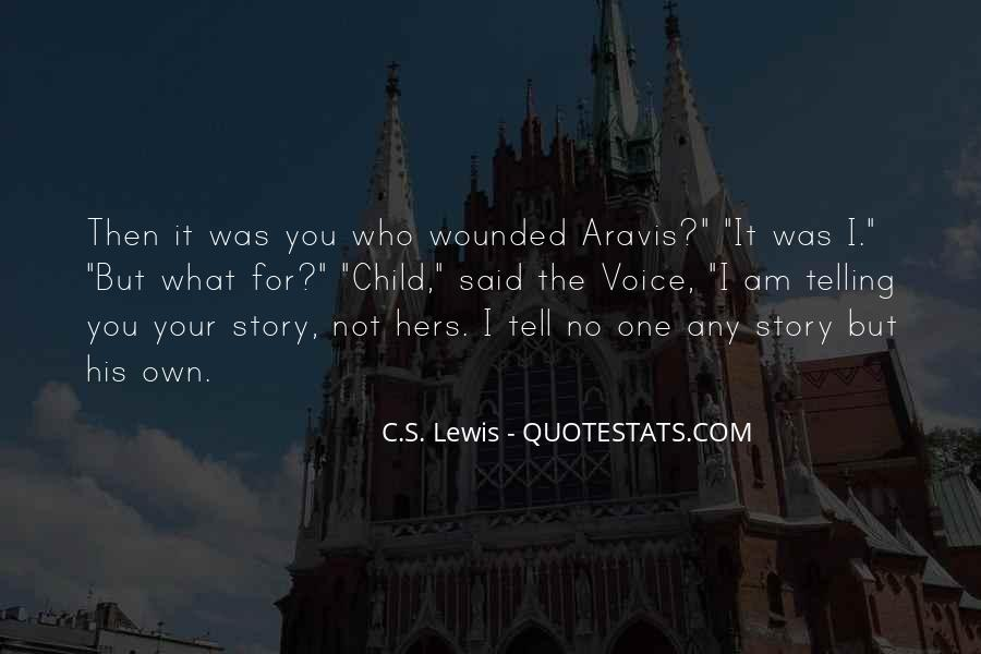 Quotes About Not Telling The Whole Story #26485