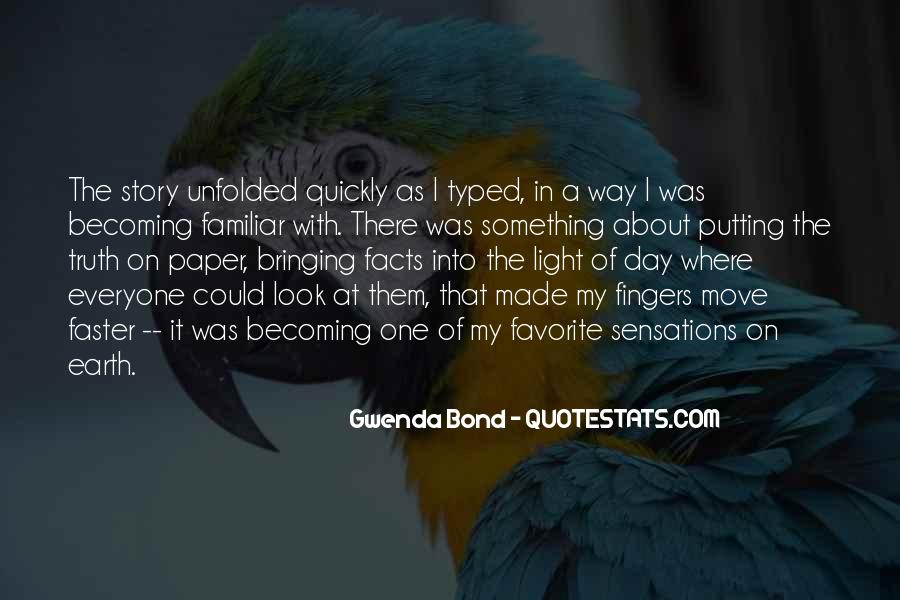 Quotes About Not Telling The Whole Story #32537