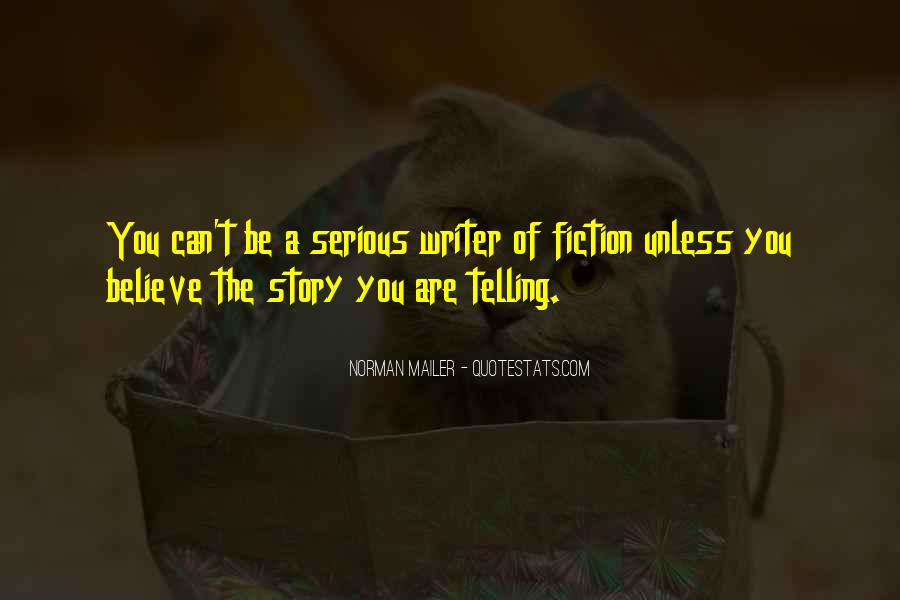 Quotes About Not Telling The Whole Story #35696