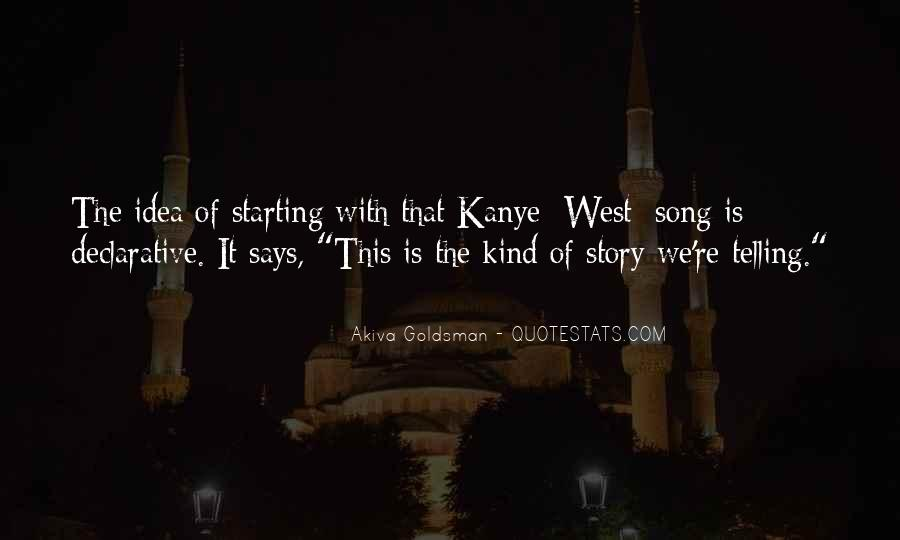 Quotes About Not Telling The Whole Story #36943