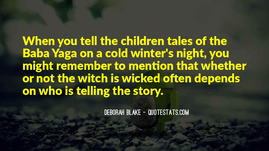 Quotes About Not Telling The Whole Story #39680