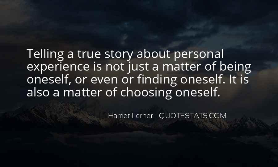 Quotes About Not Telling The Whole Story #43085