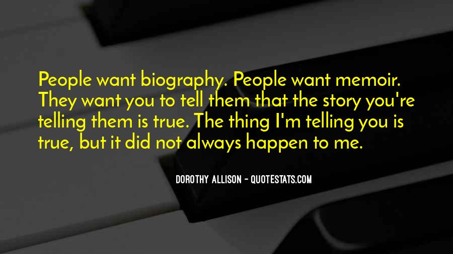 Quotes About Not Telling The Whole Story #50902