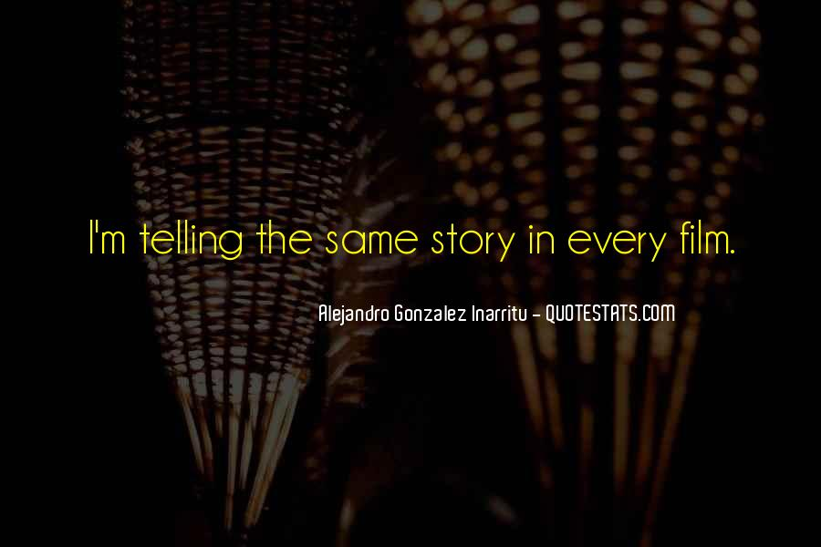 Quotes About Not Telling The Whole Story #55376