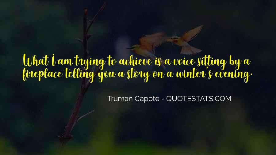 Quotes About Not Telling The Whole Story #86794