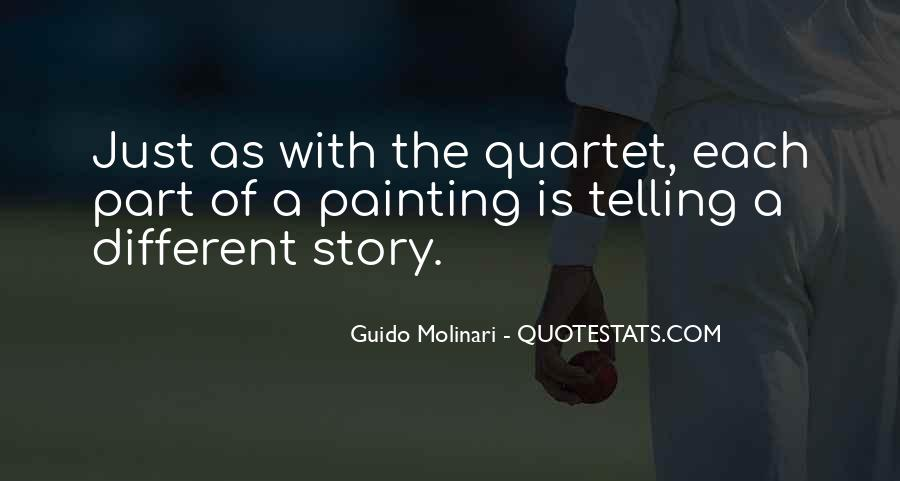 Quotes About Not Telling The Whole Story #88593