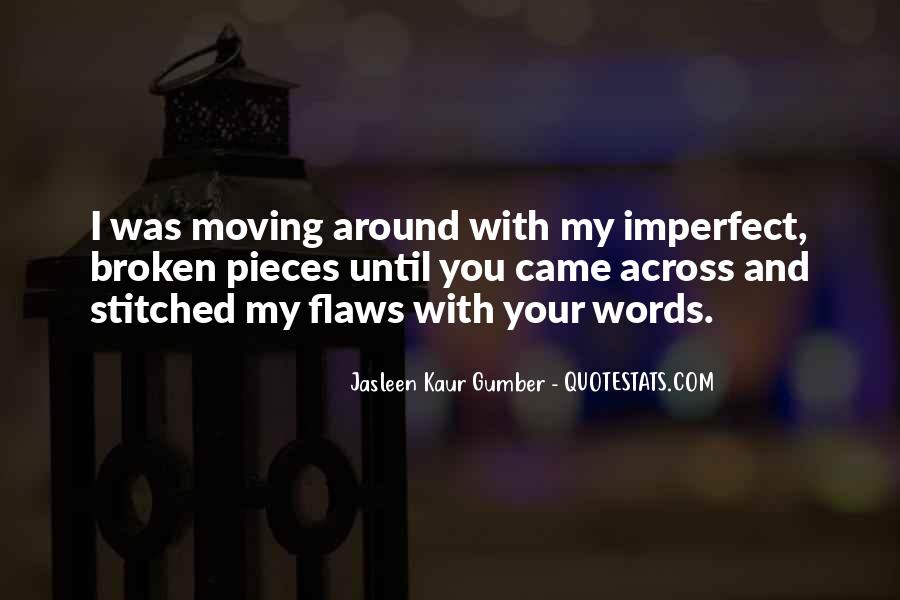 Quotes About Broken Love And Moving On #1099409