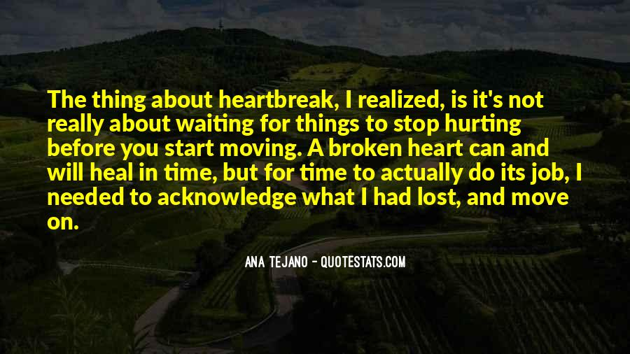 Quotes About Broken Love And Moving On #1627848