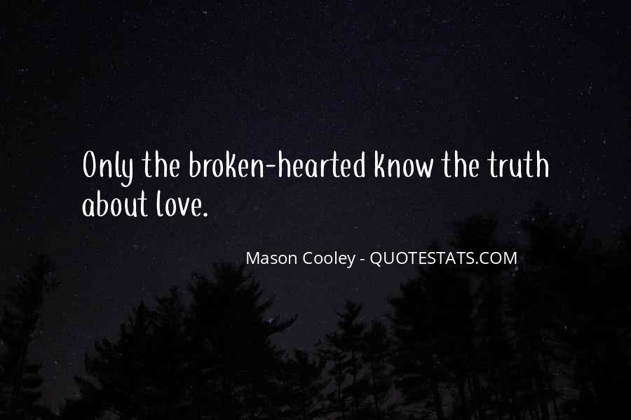 Quotes About Broken Love And Moving On #441879