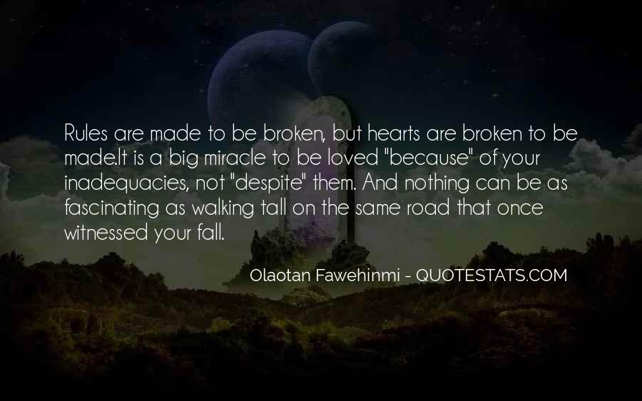 Quotes About Broken Love And Moving On #821865