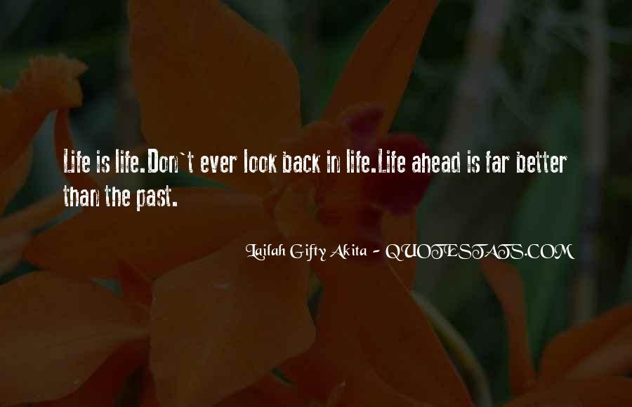 Quotes About Life Don't Look Back #1233930