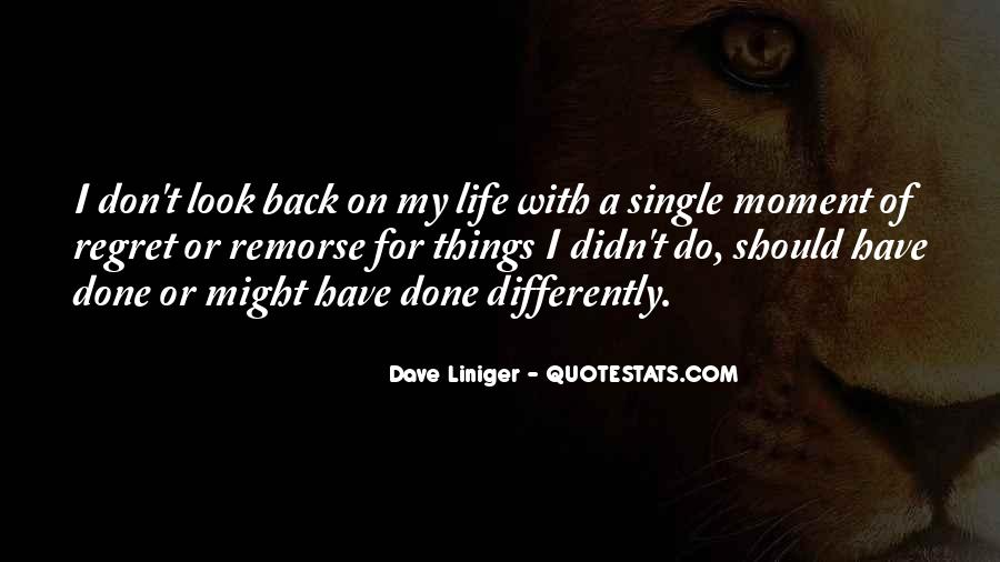 Quotes About Life Don't Look Back #1374416