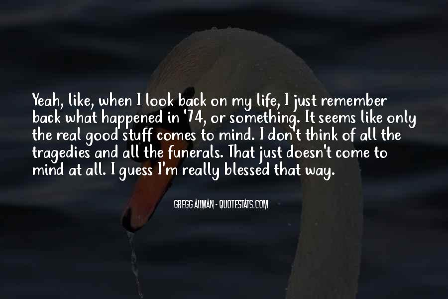Quotes About Life Don't Look Back #1379948
