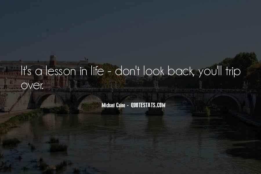 Quotes About Life Don't Look Back #1512398