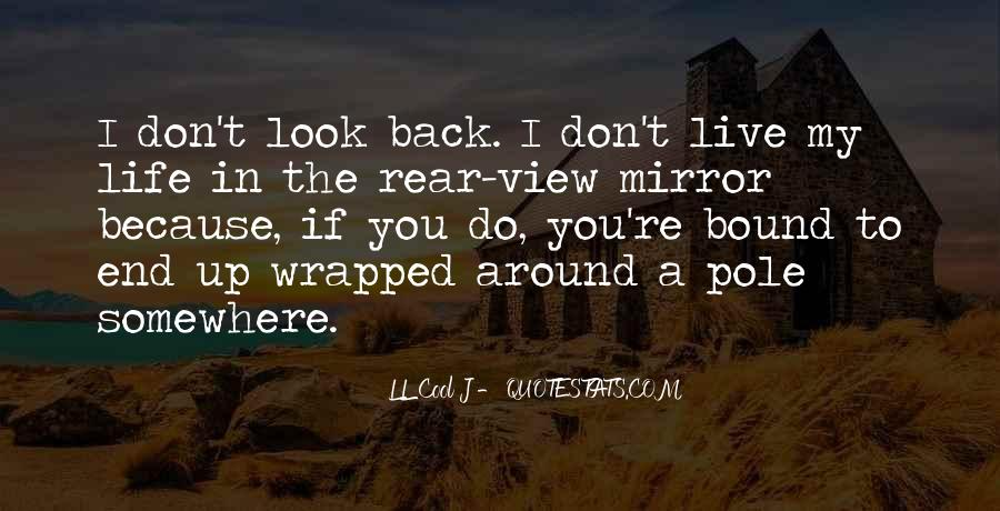 Quotes About Life Don't Look Back #1569904
