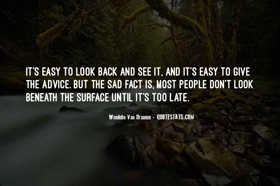 Quotes About Life Don't Look Back #1791978