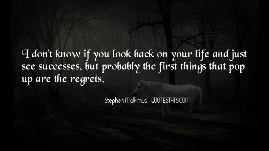 Quotes About Life Don't Look Back #251062