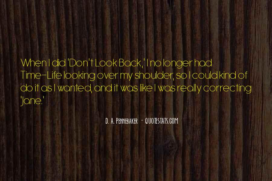 Quotes About Life Don't Look Back #310861