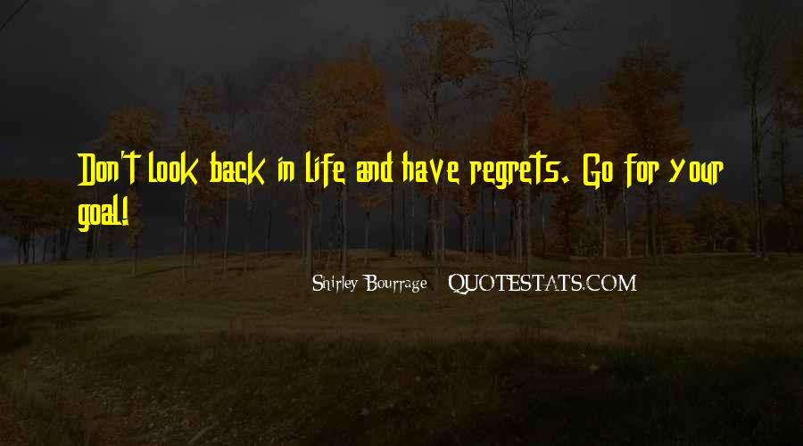 Quotes About Life Don't Look Back #45105