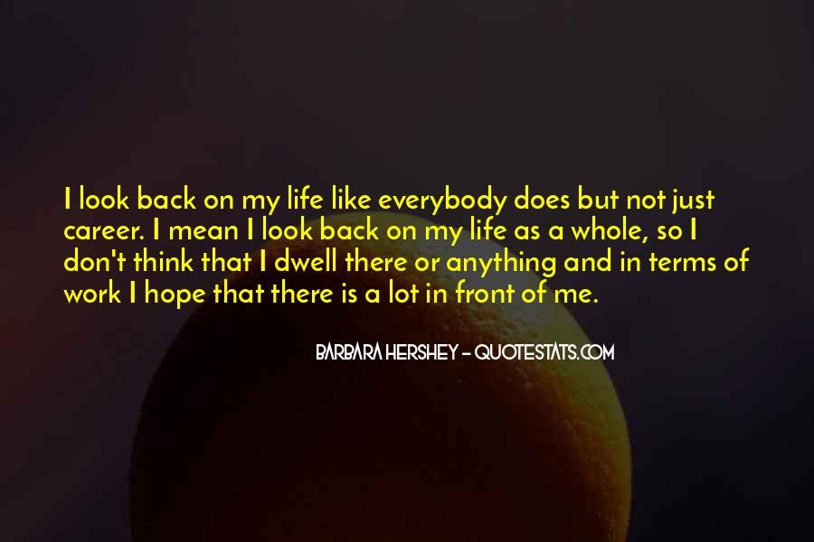 Quotes About Life Don't Look Back #618173