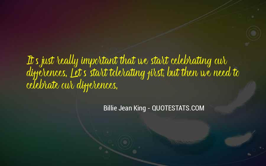 Quotes About Celebrating Our Differences #15703