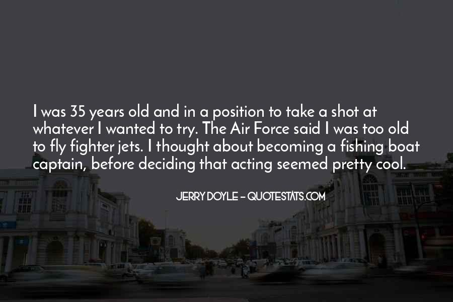 Quotes About Fighter Jets #191543