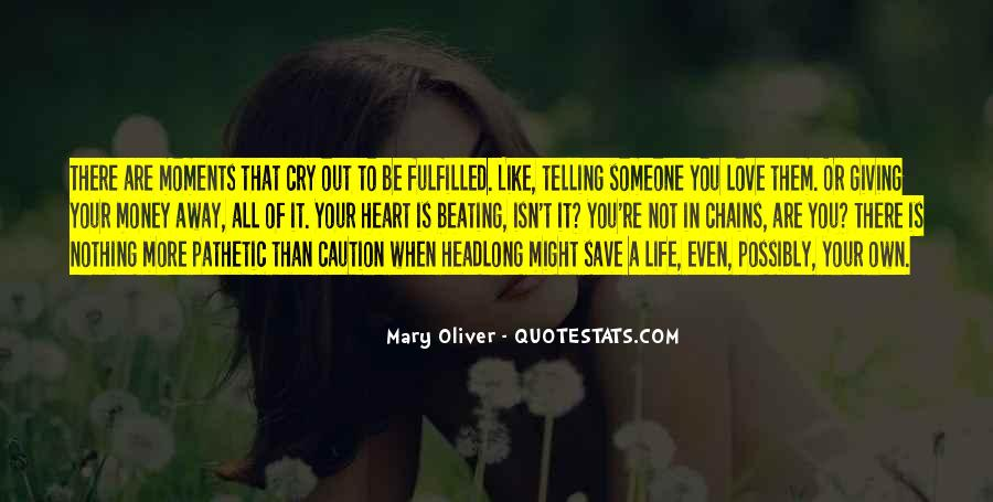 Quotes About Giving Someone Your All #563201