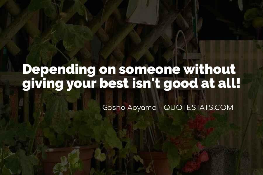 Quotes About Giving Someone Your All #647766