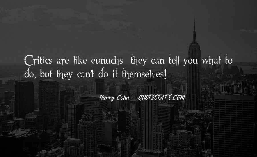 Quotes About Eunuchs #1216663