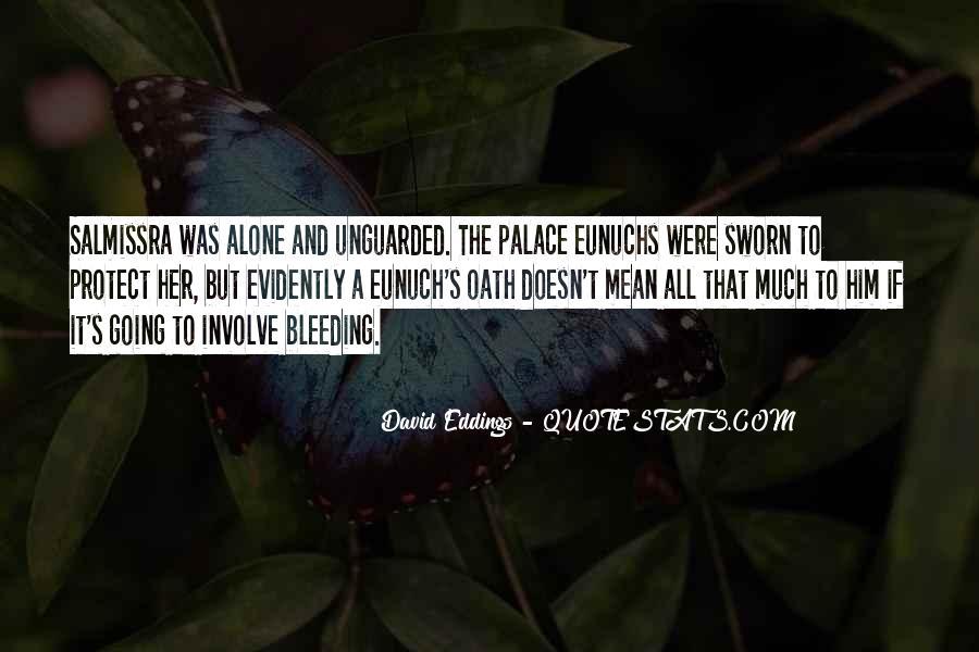 Quotes About Eunuchs #1796139