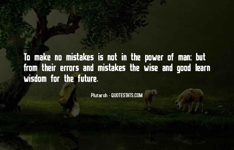 Quotes About Mistakes And Errors #673946