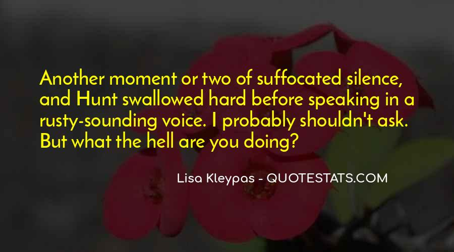 Quotes About Speaking And Silence #1215430