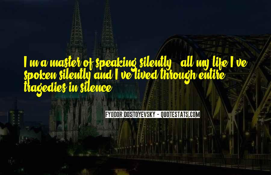 Quotes About Speaking And Silence #126462