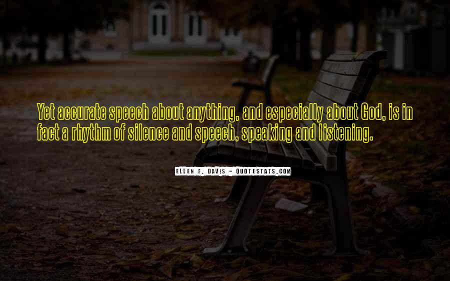 Quotes About Speaking And Silence #149850