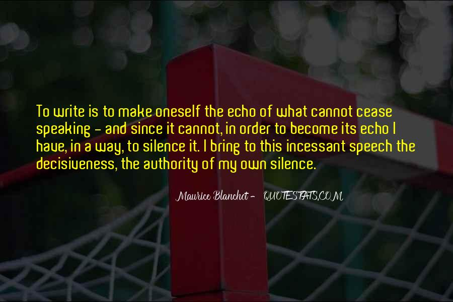 Quotes About Speaking And Silence #1508352