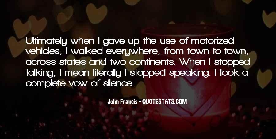 Quotes About Speaking And Silence #427881