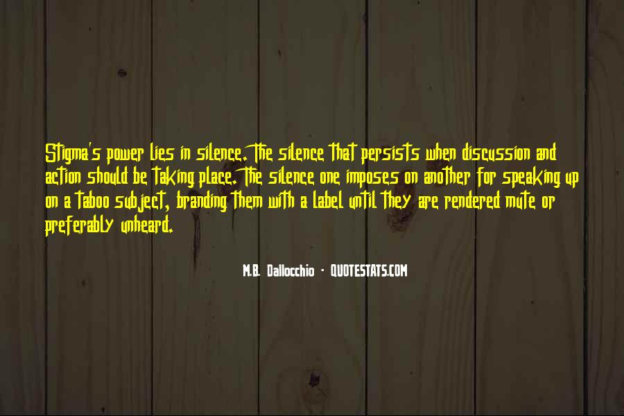 Quotes About Speaking And Silence #557266