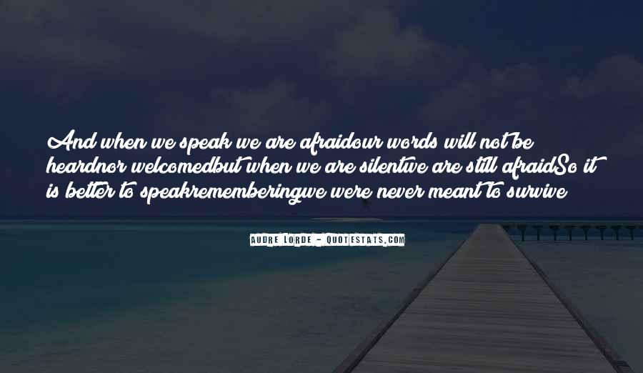 Quotes About Speaking And Silence #850697