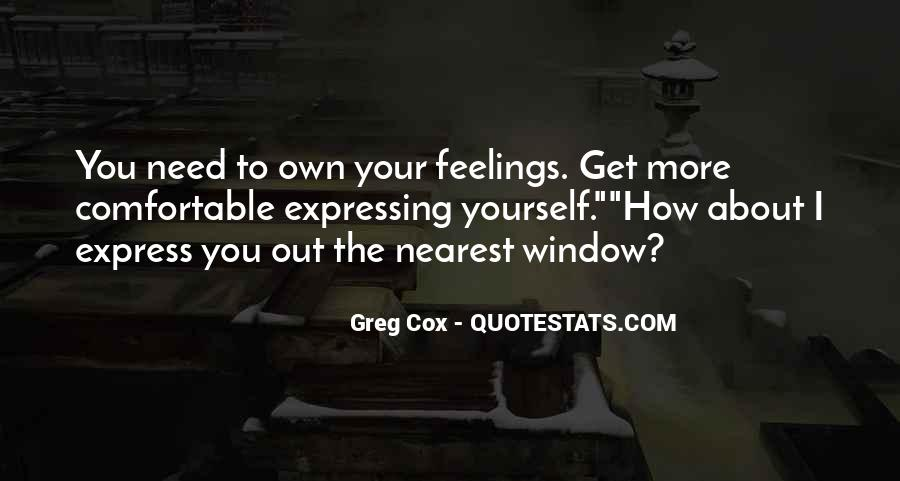 Quotes About Expressing Your Feelings #1048903
