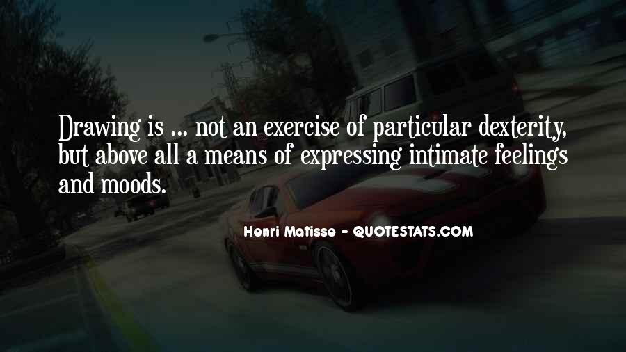 Quotes About Expressing Your Feelings #1202999