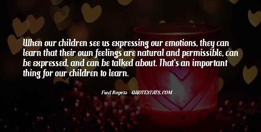 Quotes About Expressing Your Feelings #131145