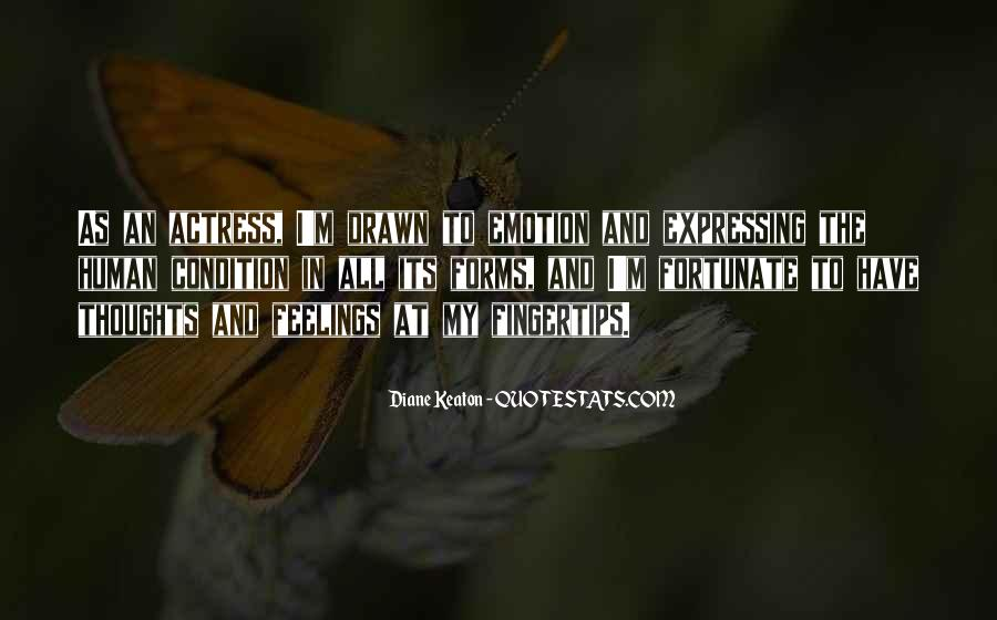 Quotes About Expressing Your Feelings #1332209