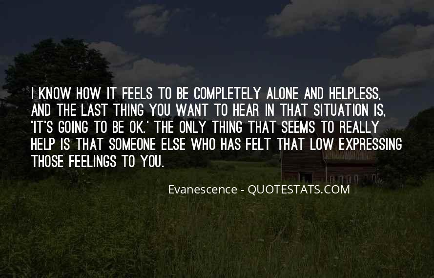 Quotes About Expressing Your Feelings #1338467