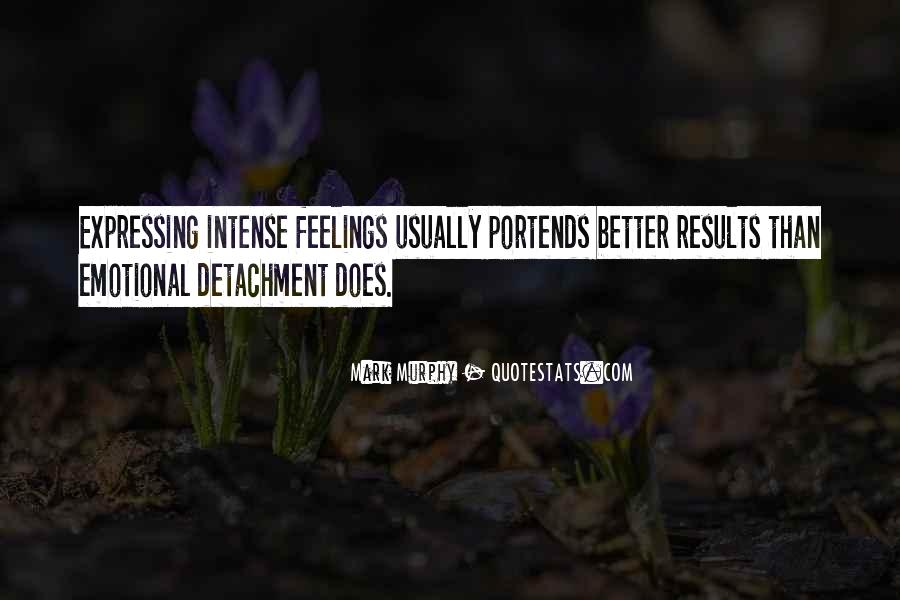 Quotes About Expressing Your Feelings #243421