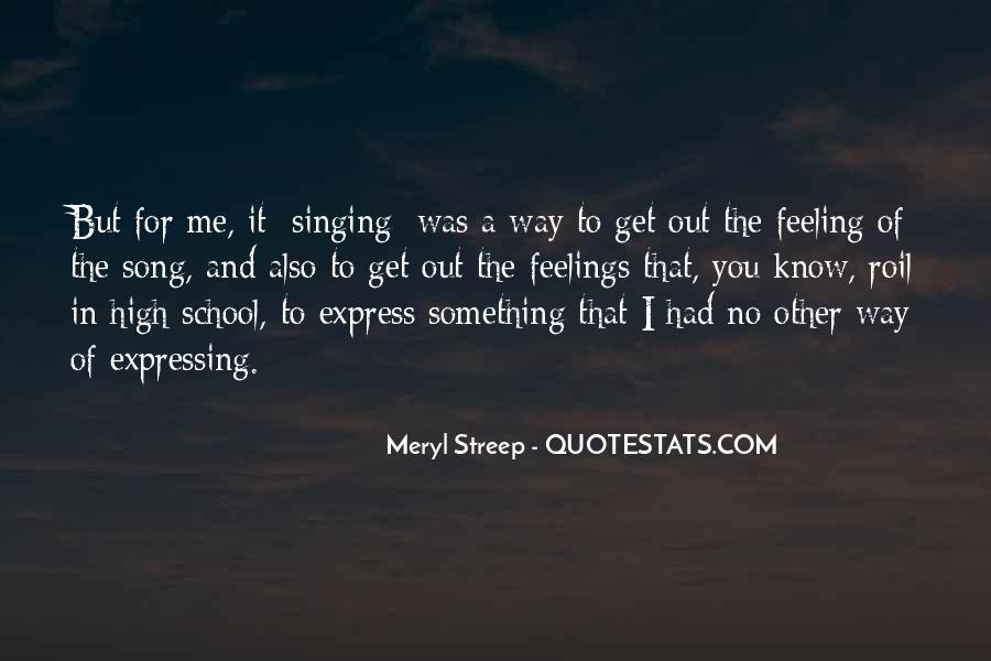 Quotes About Expressing Your Feelings #372429
