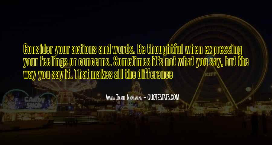Quotes About Expressing Your Feelings #4084