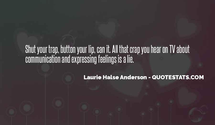 Quotes About Expressing Your Feelings #572345