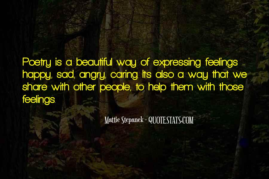 Quotes About Expressing Your Feelings #767550