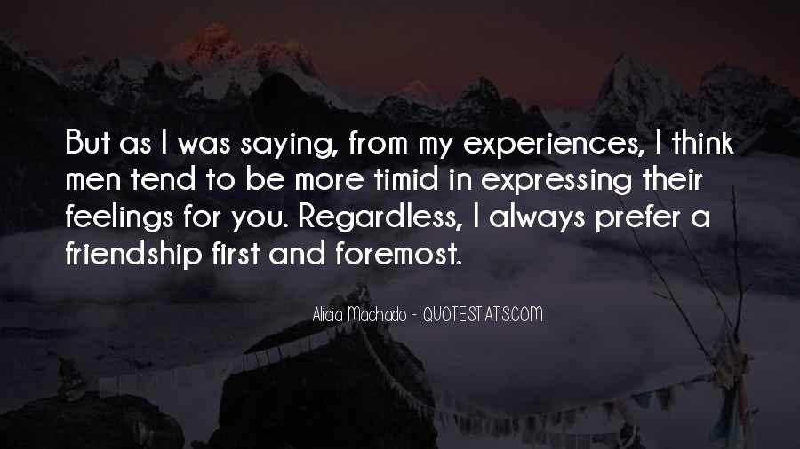 Quotes About Expressing Your Feelings #88539