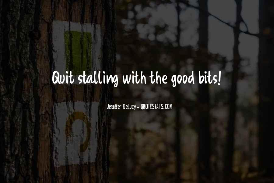 Quotes About Stalling #1397811
